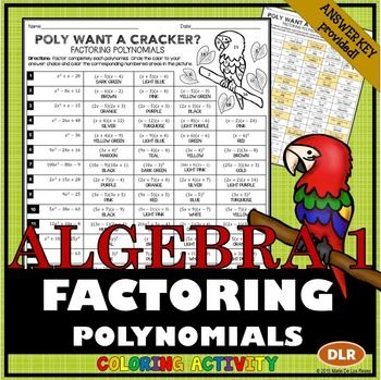 Students+will+FACTOR+POLYNOMIALS+in+this+18+problem+coloring+activity+resource.++Use+this+resource+for+independent+practice,+homework,+extra+credit+or+even+something+to+leave+with+a+sub.ALGEBRA+ACCENTS+Coloring+Activities+are+great+for+those+students+that+always+seem+to+finish+the+regular+assignment+early.