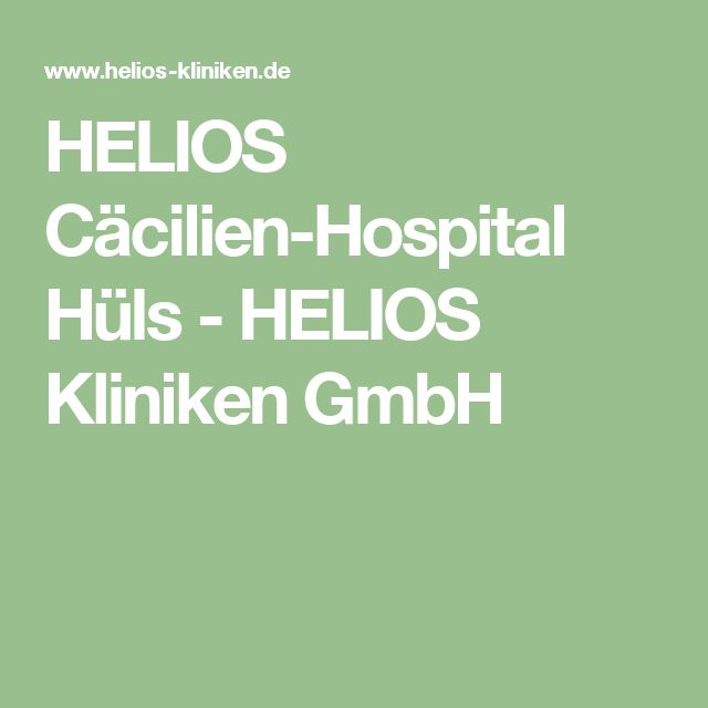 HELIOS Cäcilien-Hospital Hüls - HELIOS Kliniken GmbH