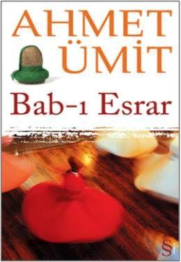 Ahmet Ümit - Bab-ı Esrar