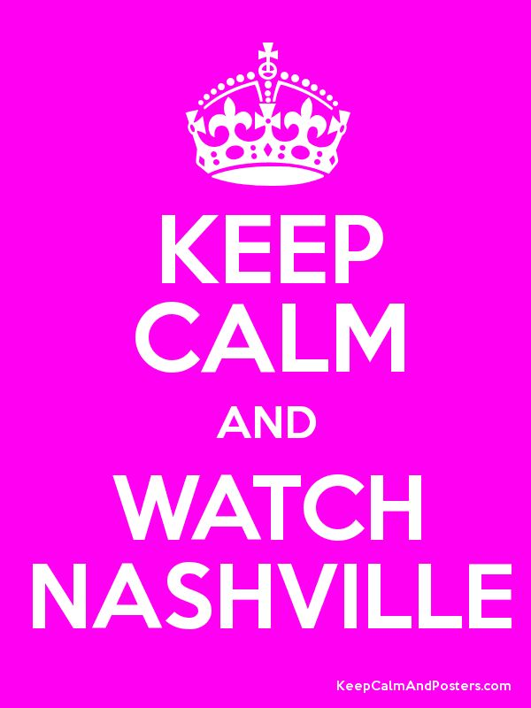 Nashville - THE best TV show!