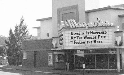 "The Magnolia cinema. Circa 1963. Playing ""It Happened at the World's Fair"" filmed at Seattle Center during the World's Fair starring Elvis Presley."