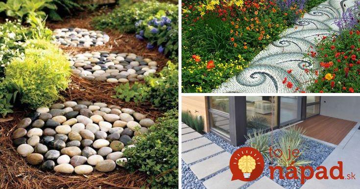 Krásne nápady, ako vytvoriť z obyčajných kameňov krásne záhradné chodníky. Inšpirujte sa!