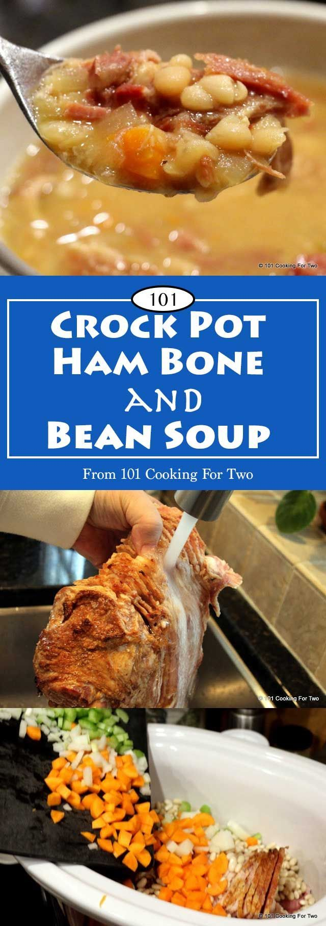 Crock Pot Ham Bone Soup from 101 Cooking For Two