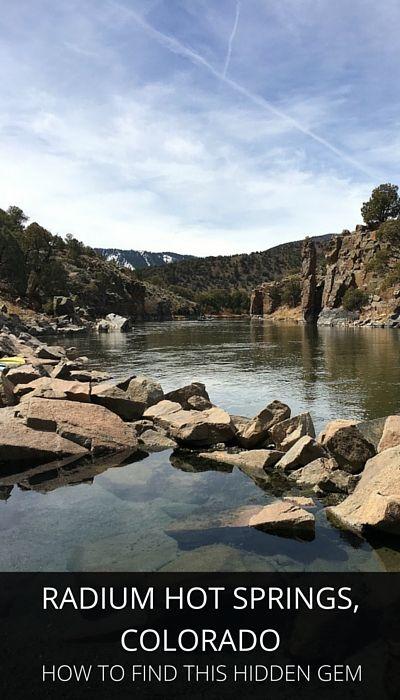 Finding the Radium Hot Springs in Colorado