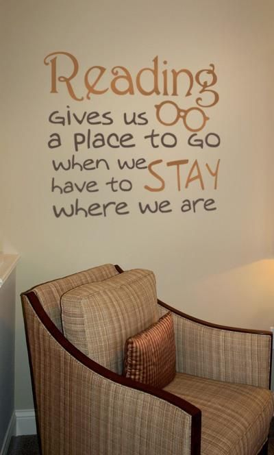 Reading gives us a place to go when we have to stay where we are- a great quote for a classroom reading nook for books or even a school library to inspire a love of reading early on! Wall Decal
