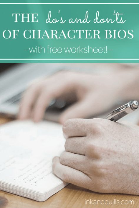 The Do's and Don'ts of Character Bios   Learn how to #write a solid #character bio without going overboard on unnecessary details. Plus, a FREE worksheet!