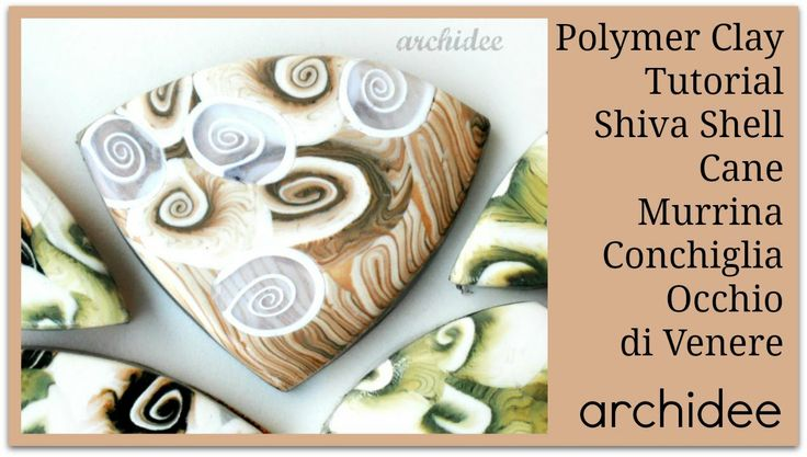 Polymer Clay Tutorial | Shiva Shell Cane | Murrina Conchiglia Occhio di ... Not…
