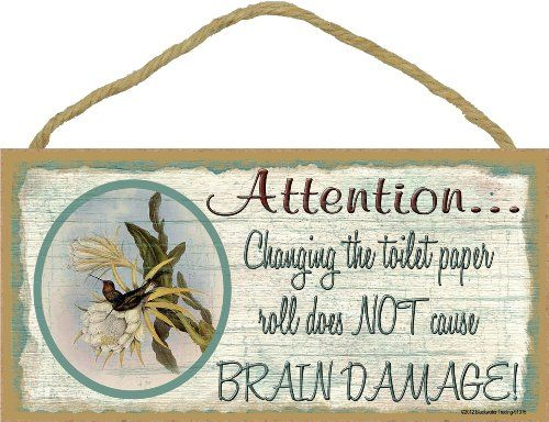 Hummingbird Changing The Toilet Paper Roll Brain Damage Bathroom Sign 5X10 *** Continue to the product at the image link. Note:It is Affiliate Link to Amazon.
