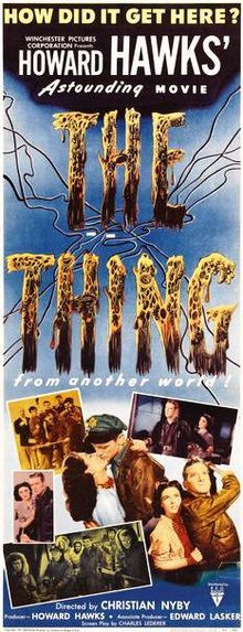 "Theatrical poster 1951: The Thing from Another World (often referred to as The Thing before its 1982 remake), is a 1951 science fiction film based on the 1938 novella ""Who Goes There?"" by John W. Campbell (under the pseudonym of Don A. Stuart). The story concerns an Air Force crew and scientists at a remote Arctic research outpost forced to defend themselves from a malevolent, plant-based humanoid alien."