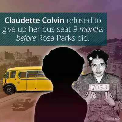 Claudette Colvin did the same thing Rosa Parks did except 9 months earlier