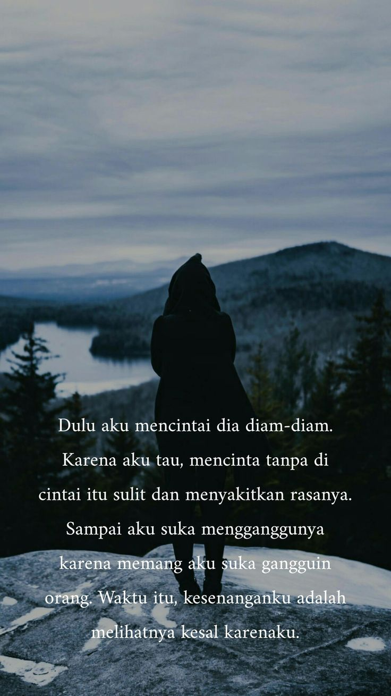 Puisi Cinta Dalam Diam Puisi Cinta Quotes Galau Life Quotes Tumblr Short Inspirational Quotes
