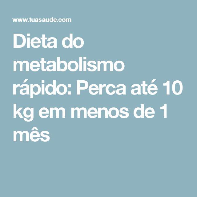 Dieta do metabolismo rápido: Perca até 10 kg em menos de 1 mês