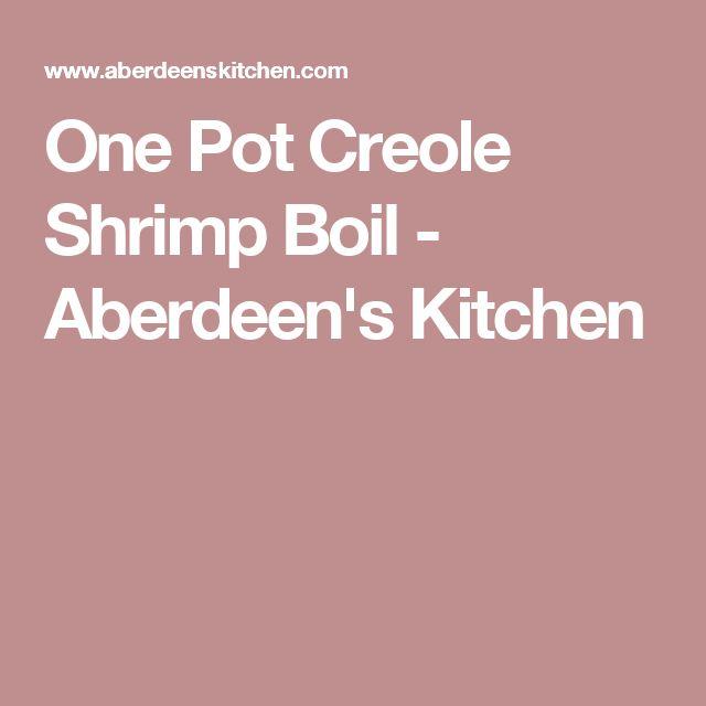 One Pot Creole Shrimp Boil - Aberdeen's Kitchen