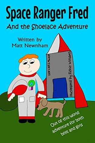 Space Ranger Fred and The Shoelace Adventure