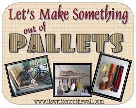 It's Written on the Wall: Amazing Projects Using Wood Pallets-Yeah, You've Got This!