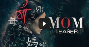 ideo Mom Full Hindi Movie Watch Online Free.Film is released on 7th july 2017.Mom Full Movie is an Indian hindi thriller film.Mom Full Movie Starring with Sridevi, Adnan Siddiqui, Sajal Ali, Nawazuddin Siddiqui, Akshaye Khanna.