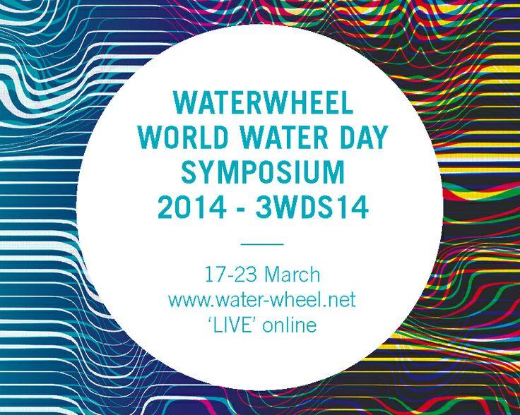 Waterwheel World Water Day Symposium 3WSD14 - from 17-23 March online on http://water-wheel.net