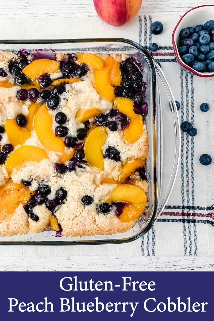 Einfaches glutenfreies Peach Blueberry Cobbler Rezept – #