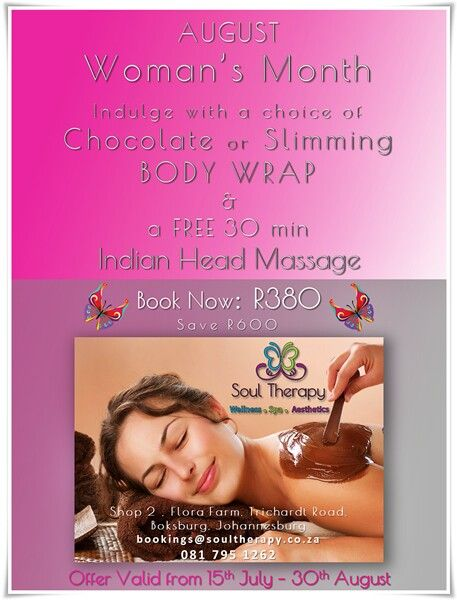 August: Women's Month!  Special Offer to Our friends & readers 📧 Bookings@soultherapy.co.za 📱 081 795 1262 . #specialoffer #Beauty #bodywraps #massage #soultherapy #Boksburg #Johannesburg #spa #wellness #aesthetics #faiceonlinemagazine #fashion #style #lifestyle #opinion