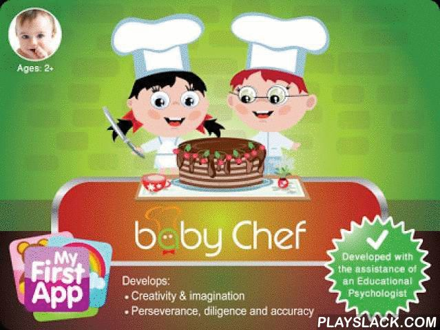 Baby Chef  Android App - playslack.com , Baby-Chef is a tasty application! Here you can become a chef and create your favorite meal. It is designed for children aged 2+ years old. HOW TO PLAY: Just choose your desired meal from the main menu, and create your own dish by dragging your favorite ingredients onto the work area.This game is one of a series of educational games for kids by MyFirstApp.com. We believe that learning, playing, exploring and experimenting is what children do best…
