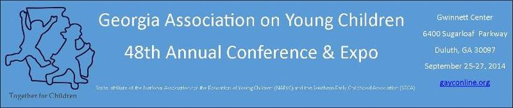 """Georgia Association on Young Children (GAYC) is excited to invite you to this year's Annual GAYC """"Together for Children"""" Conference & Expo, Sept. 26-27 at Gwinnett Convention Center. This year's theme is Raising the Bar and it all starts with a new Online Registration Form. Pre-register today to reserve your spot in the more than 140 sessions offered for BFTS credit hours."""