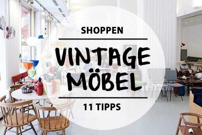 Vintagemöbel Berlin - Hier sind 11 Orte, an denen ihr Vintagemöbel shoppen gehen könnt.