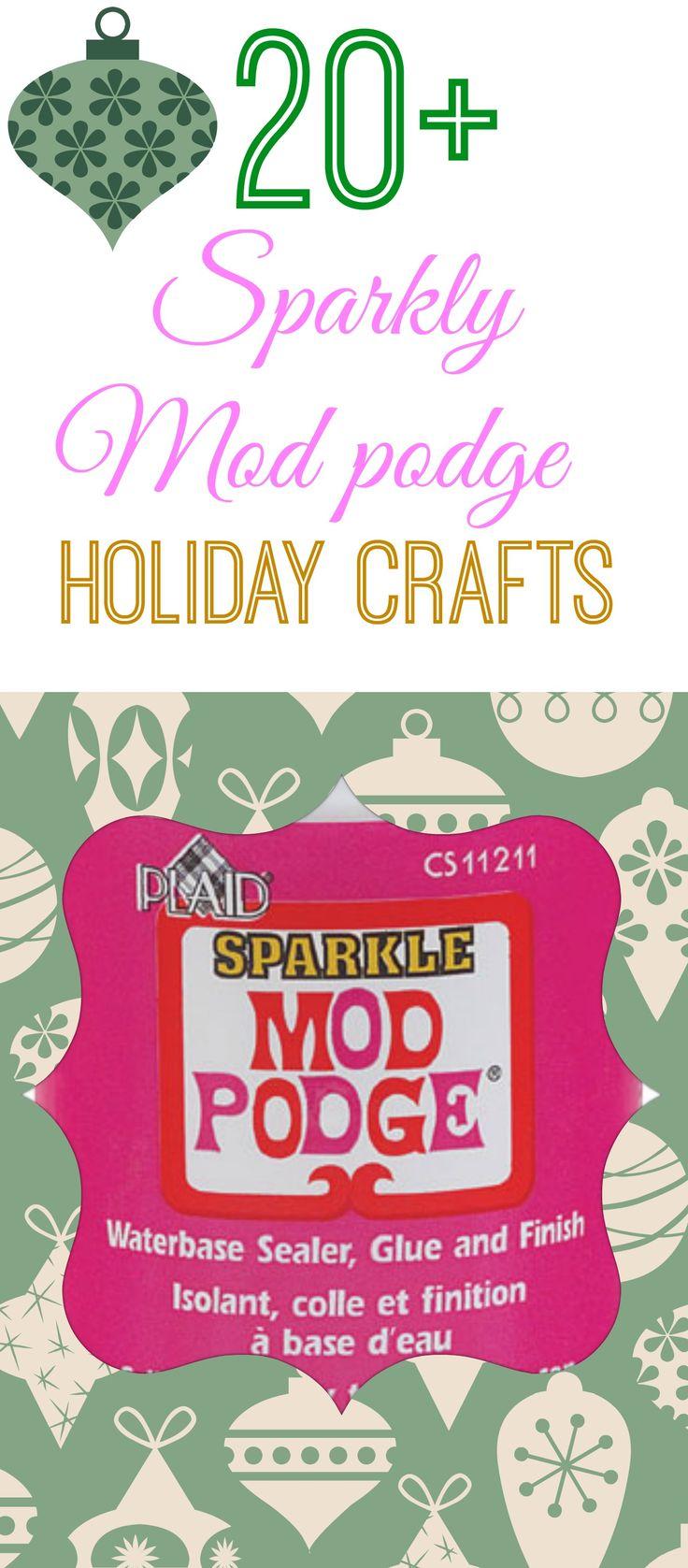 20+ #ModPodgeHoliday crafts with Sparkle #modpodge