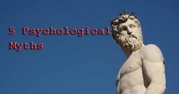 psychological myths