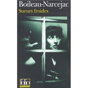 Sueurs froides: Amazon.fr: Boileau-Narcejac: Livres