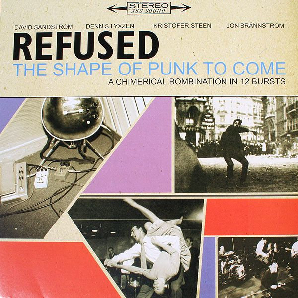 02 - Refused The Shape Of Punk To Come