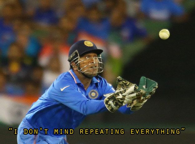27 Hilarious M.S. Dhoni Quotes That Prove He's The Coolest Captain Of All Time