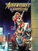 Adventures in Babysitting (1987). [PG-13] 102 mins. Starring: Elisabeth Shue, Maia Brewton, Keith Coogan, Anthony Rapp and Penelope Ann Miller