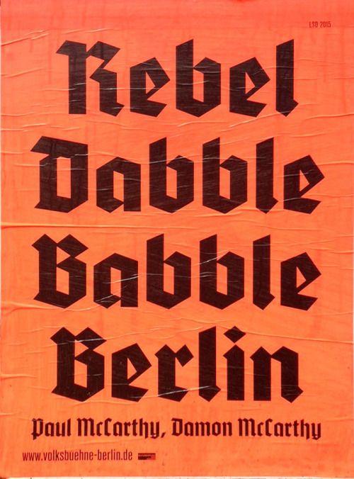 Rebel Dabble Babble Berlin Volksbühne – found in Mitte