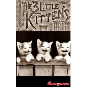 THREE LITTLE KITTENS (Bedtime story for children) Illustrated cute kittens pictures (Kindle Edition)  http://234.powertooldragon.com/redirector.php?p=B0073XEHQA  B0073XEHQA