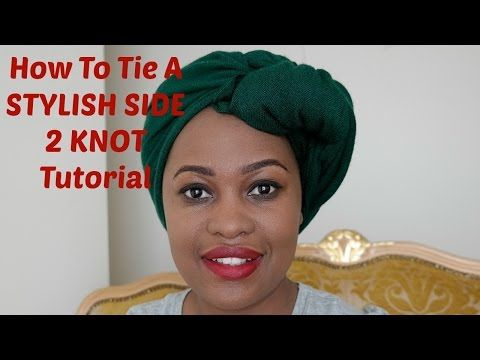 How to Tie a Stylish Side 2 Knot Turban Head Wrap Tutorial - YouTube