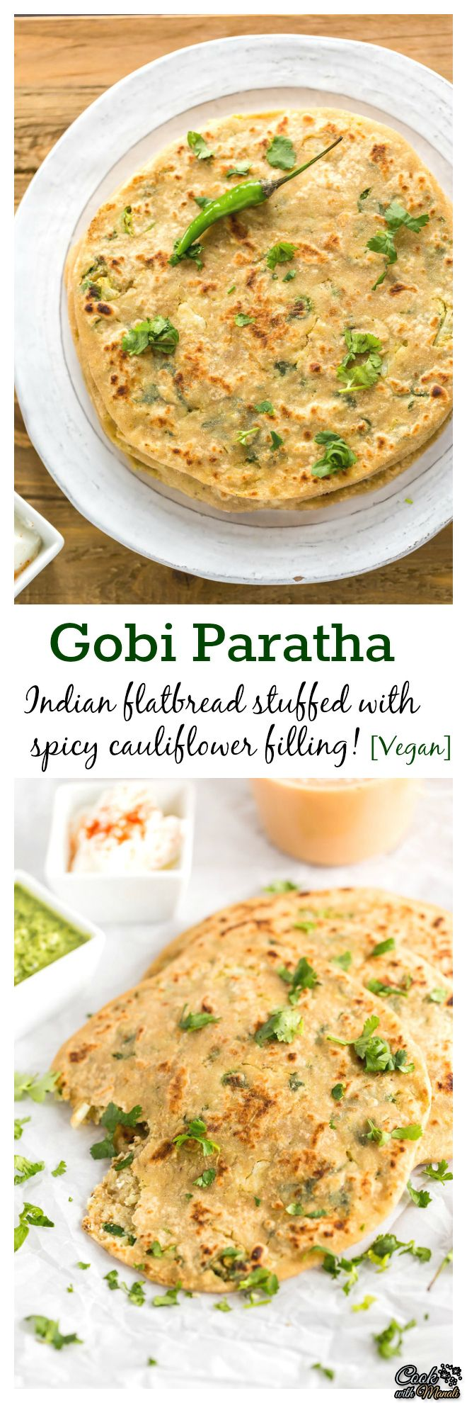 Gobi paratha is a popular flatbread stuffed with spicy cauliflower filling. It's enjoyed with yogurt, pickle and some chai on the side. Find the recipe on www.cookwithmanali.com