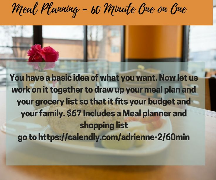 Book a one on one session, to help you perfect your meal planning