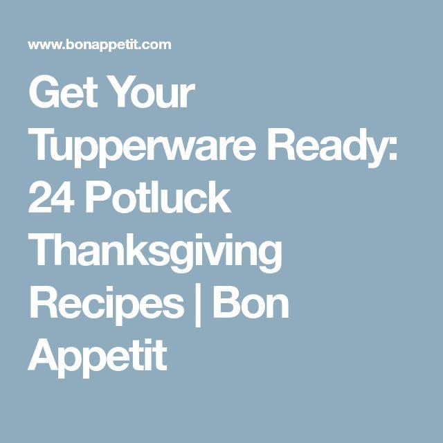 Get Your Tupperware Ready: 24 Potluck Thanksgiving Recipes | Bon Appetit