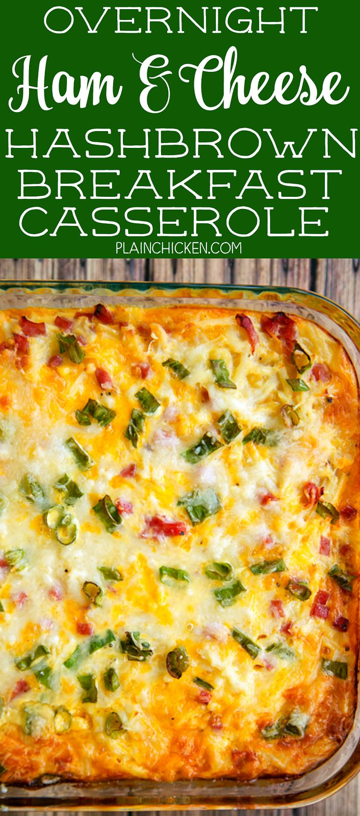 Overnight Ham and Cheese Hashbrown Breakfast Casserole - hash browns, cheese, ham, green onions, eggs, evaporated milk - mix together and refrigerate overnight for a quick breakfast. Great for overnight guest and the upcoming holidays!