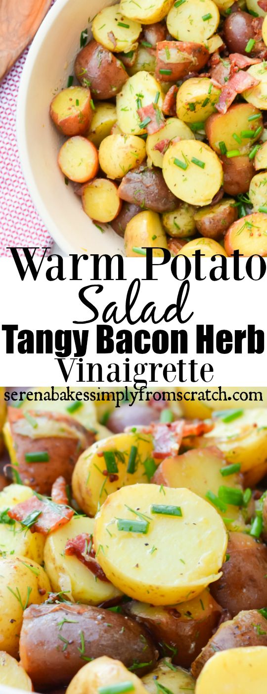 Warm Potato Salad with Tangy Bacon Herb Vinaigrette serenabakessimplyfromscratch.com