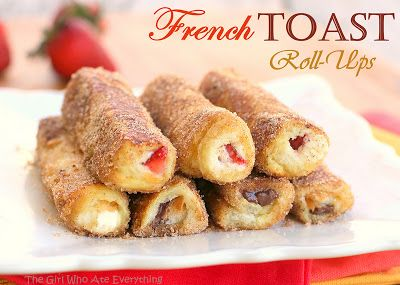French Toast Roll Ups- yum! Did cream cheese, brown sugar, and blueberries. Super yum!! Will definitely do again.