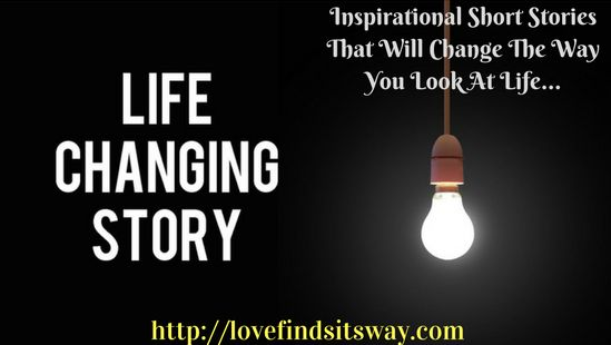 Inspirational Short Stories That Will Change The Way You Look At Life via @glloomy123