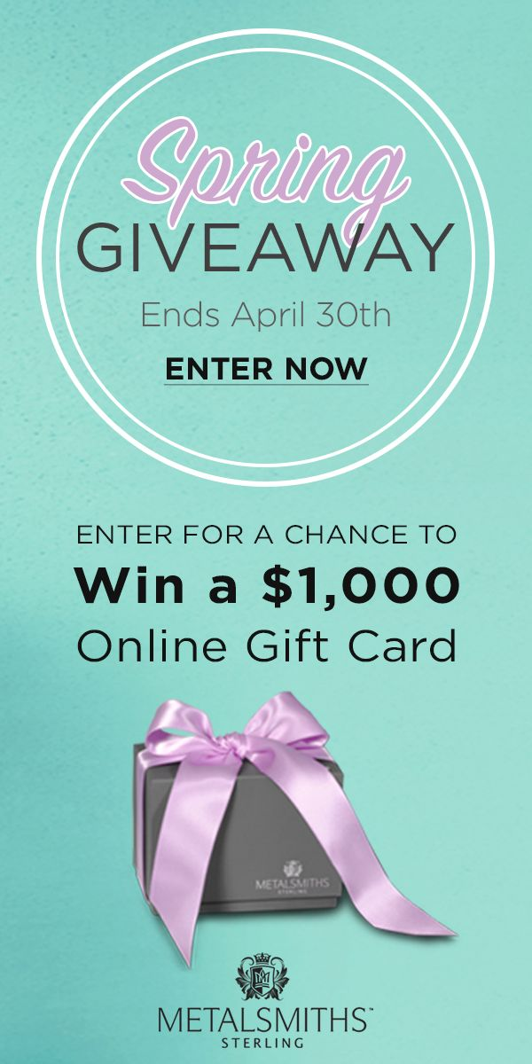 You saved to Spring Fashion Jewelry Enter for your chance to Win a $1,000 Metalsmiths Sterling™ Online Gift Card! #ContestAlert #MetalsmithsContest #Spring #contest #FreeGiftcard #SpringGiveAway