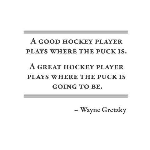Wayne Gretzky Hockey Quote
