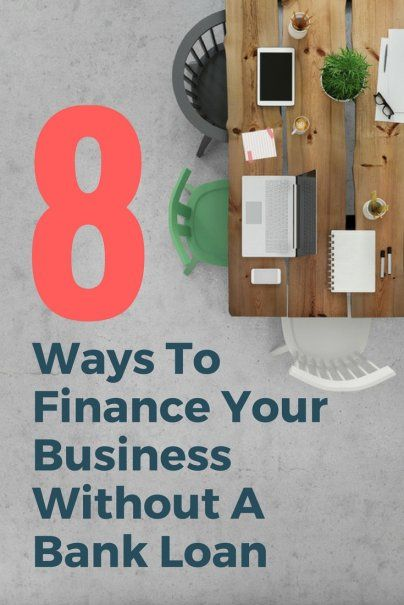 Cant Get A Bank Loan? 8 Other Ways To Finance Your Business | Small Business Tips | #smallbusiness #finance #financetips #getstarted #entrepreneur #selfemployed #businessowner