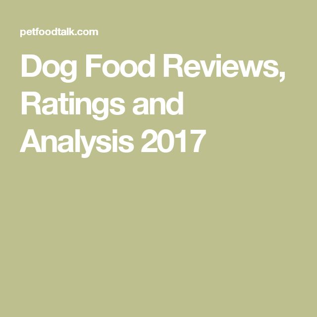 Dog Food Reviews, Ratings and Analysis 2017