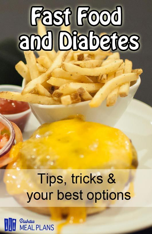 Everything you need to know about fast food options and type 2 diabetes - we give you the rundown on what to select when you're out and about.
