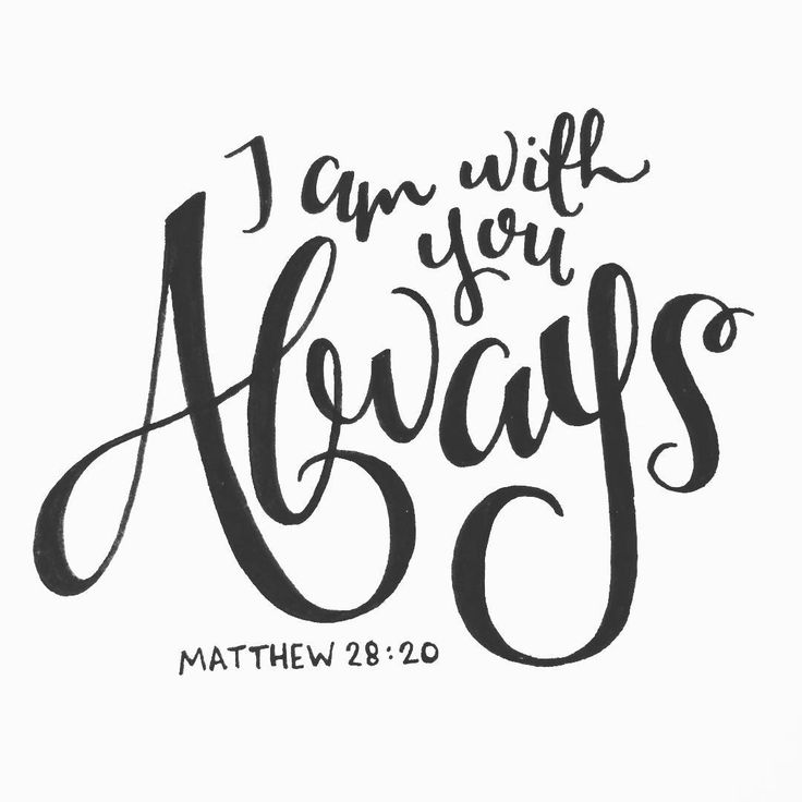 """Day 5/30  • Matthew 28:20 •  And behold, I am with you always, to the end of…"