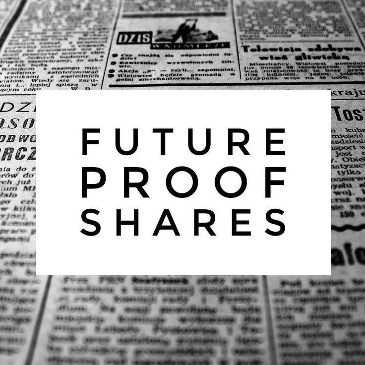 Future Proof Shares - 12/12/17 http://futureproofmd.com/blog/2017/12/12/future-proof-shares-121217