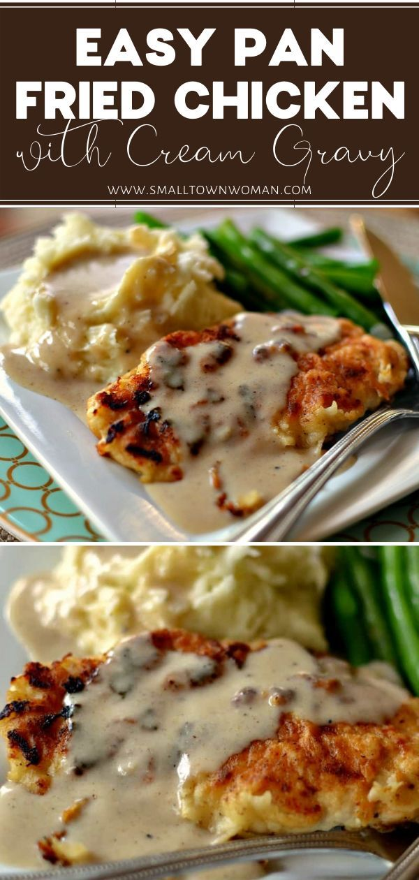Pan Fried Chicken With Cream Gravy Recipe Pan Fried Chicken Chicken Dinner Recipes Easy Chicken Dinner Recipes